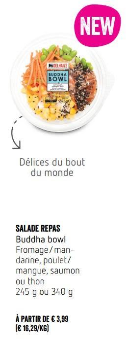 salade-repas-buddha-bowl-fromage-man-darine-poulet-mangue-saumon-ou-thon-delhaize-3800365